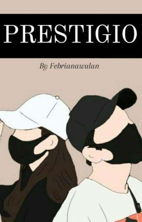 PRESTIGIO [ON GOING] by febrianawulan