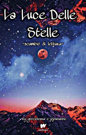 CONTEST -La Luce Delle Stelle by AlyMagic