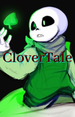 CloverTale by Master_of_Cookiez