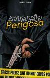 Atração Perigosa - Série Justice  vol 1 [ Em Andamento] cover
