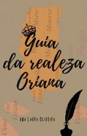 GUIA DA REALEZA ORIANA by OlivsLah