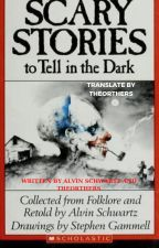 SCARY STORIES TO TELL IN THE DARK bởi TheOrthers
