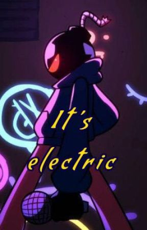 It's electric (Whitty x Reader) by down_right_whitty