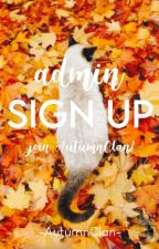 Admin Sign-up by -AutumnClan-