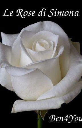 Le Rose di Simona by Ben4You