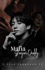 Mafia Sugar Daddy by ggukkfics3