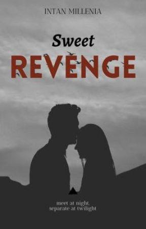 [Sweet] Revenge by intanmilleniaaa