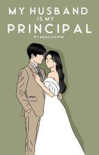 My Husband is My Principal (ONGOING) by binirena