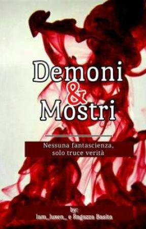 Demoni&Mostri by RagazzaBasita_