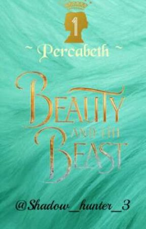 Beauty and the Beast - Percabeth by Shadow_hunter_3