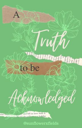 A Truth to be Acknowledged - original apply fic by sunflowerxfields