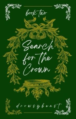 Book 2: Search for the Crown by eliseisasleep