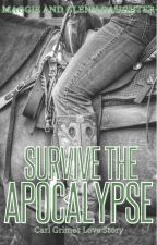 Survive The Apocalypse -- Carl Grimes Love Story by shadowlady200