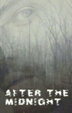 After the midnight [IN REVISIONE] di IamyourSacrifice
