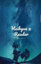 Haikyuu X Reader oneshots! (Haikyuu x Reader) by Mystiq_ue