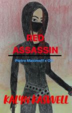 Red Assassin ~ Pietro Maximoff x OC by kalyn_kaz