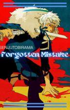 【Forgotten Mistake】 by Lowlyariana6