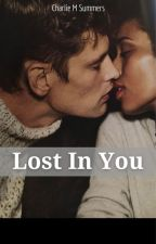 Lost In You (COMPLETED) ~BWWM ROMANCE~ by CharlieMSummers