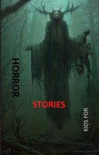 Horror stories for kids bởi TheOrthers