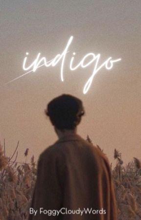 Indigo by FoggyCloudyWords