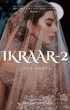 Ikraar 2~Love Shots by Blossom_Springs