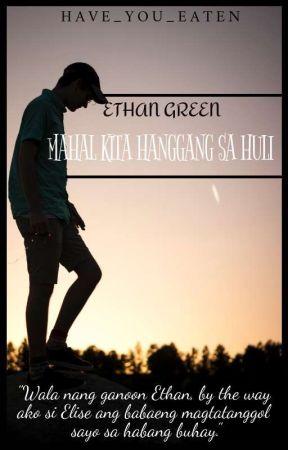 Mahal Kita Hanggang sa Huli by have_you_eaten4