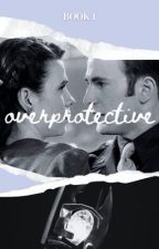 Overprotective - Book One by caprogersfan