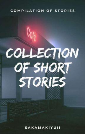 Collection of Short Stories by SakamakiYuii