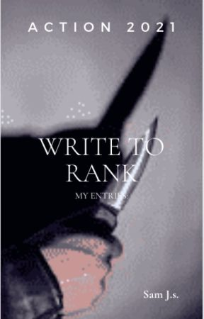 Action - Write To Rank 2021: My Entries by samjoon2508