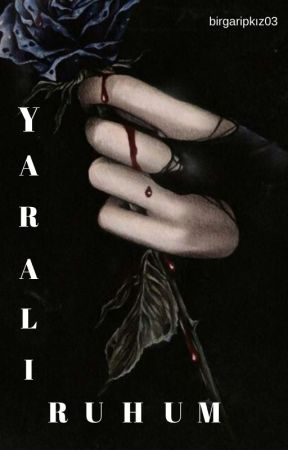 YARALI RUHUM by birgaripkiz03