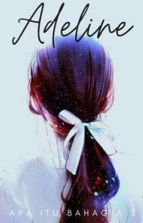 ᴀᴅᴇʟɪɴᴇ  by Shitgurly_angel
