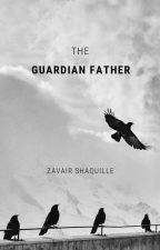 The Guardian Father by ZavairShaquille