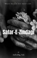 Safar-E-Zindagi by Booklover_786