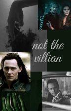 Not the villain (Lokixreader) by Tomhollandfannnnnn