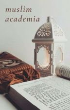 Muslim Academia by MuslimAcademia
