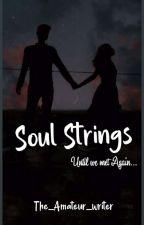 Soulstrings by The_Ameteur_writer