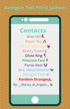 Avengers Text Percy Jackson by __Bianca_di_Angelo__