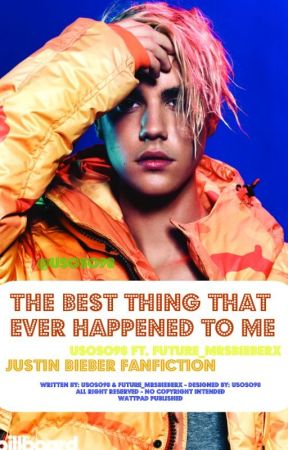 The Best Thing That Ever Happened To Me (ft. @future _mrsbieberx )   JB by usoso98