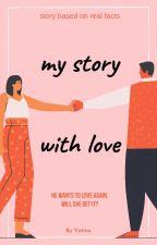 Mi historia con el amor by Vatina3