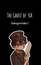 The Ghost of UA (bakugoxreader)   by chelsietomioka