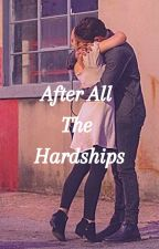 After All The Hardships (Hessa fanfic) by miraculousfantehe