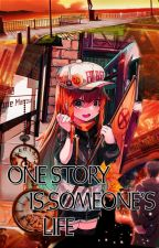 One Story is Someone's Life by Abigail_that_is_me