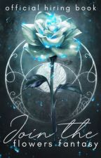 JOIN THE FLOWERS FANTASY! by TheFlowerFantasies