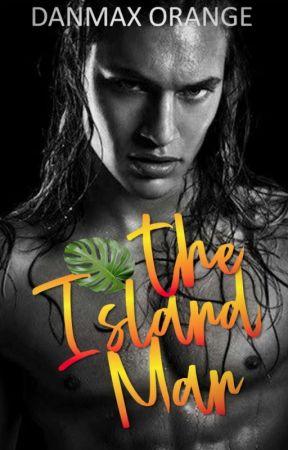 The Island Man [M2M, SPG] by danmax_orange