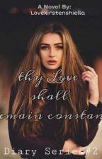 Thy Love Shall Remain Constant by lovekirstenshiella