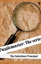 PuzzleMaster: The series by Lady_Droite