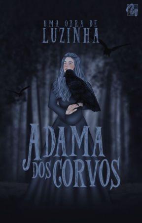 A Dama dos Corvos by Niniluzinha