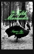 The Fifth Marauder  από my_world008