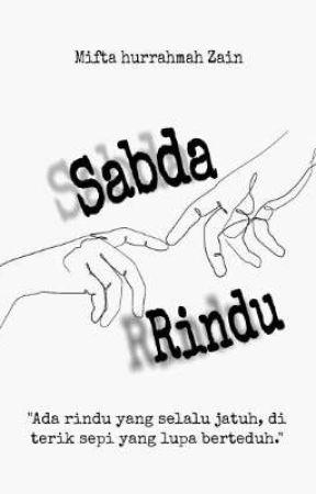 SABDA RINDU  by mithazain