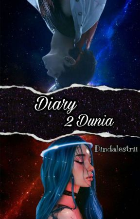 DIARY 2 DUNIA by dindalestrii